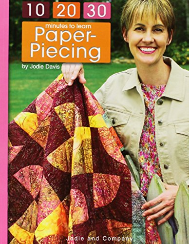 102030 Minutes to Learn Paper Piecing  Leisure Arts #3932