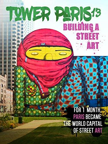 Tower Paris 13: Building a Street Art