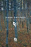 Dark Sayings: Essays for the Eyes of the Heart