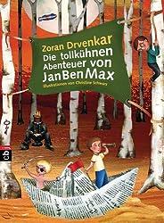 Die tollkühnen Abenteuer von JanBenMax: Band 1 (Die JanBenMax-Reihe) (German Edition)