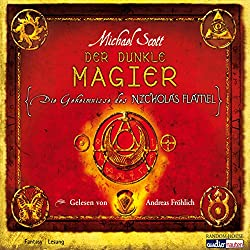 Der dunkle Magier (Die Geheimnisse des Nicholas Flamel 2)