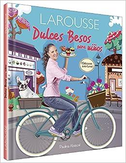 Dulces Besos para niños (Spanish) Hardcover – 2013