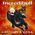 Incredibull | Gregory P. Wolk