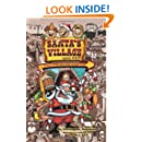 Santa's Village Gone Wild!: Tales Of Summer Fun, Hijinx & Debauchery As Told By The People Who Worked There.