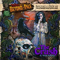 Tales From Beyond The Pale, Season 2 LIVE! The Crush