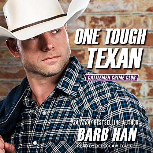 One Tough Texan: Cattlemen Crime Club Series, Book 3