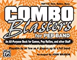 Combo Blaster for Pep Band, Wasson, John, 0769285945
