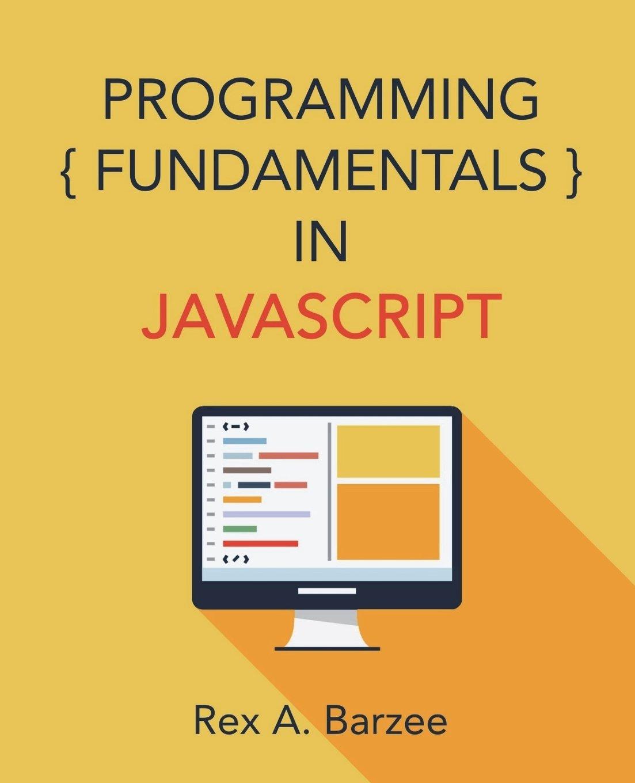 Download Programming Fundamentals in JavaScript pdf