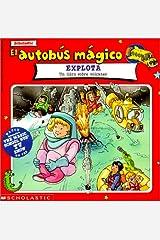 El Autobus Magico Explota / The Magic School Bus Blows Its Top Library Binding