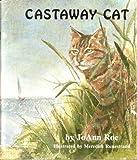 Castaway Cat, JoAnn Roe, 0931551005