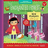 Lift-a-Flap Language Learners: The Enchanted Forest: An English/Spanish Lift-a-Flap Fairy Tale Adventure (Spanish Edition)