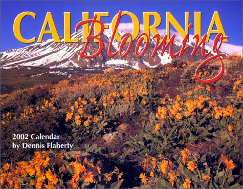 California Blooming Calendar 2002 by