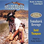 Tomahawk Revenge: Wilderness Series #5 | David Thompson