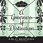 A Governess of Distinction: The Endearing Young Charms, Book 4 | M. C. Beaton