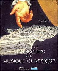 Les Plus Beaux Manuscrits de la musique classique par Gilles Cantagrel