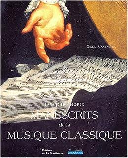Les Plus Beaux Manuscrits De La Musique Classique Amazon Fr