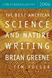 The Best American Science and Nature Writing 2006, , 0618722211