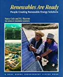Renewables Are Ready, Nancy Cole and P. J. Skerrett, 0930031733