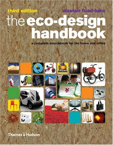Eco-Design Handbook: Complete Sourcebook for Home and Office3rd E pdf