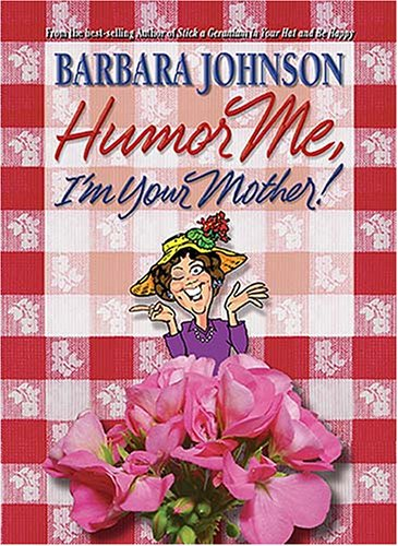 Humor Me, I'm Your Mother pdf epub