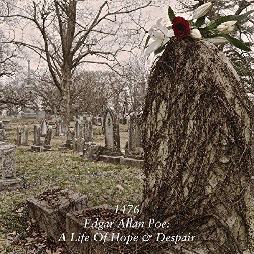 1476 - Edgar Allen Poe: A Life Of Hope & Despair (CD)