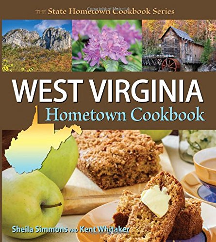 West Virginia Hometown Cookbook (State Hometown Cookbook)