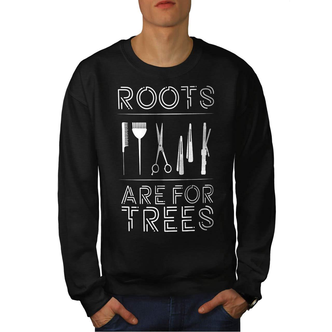 Joke Casual Jumper wellcoda Hairstylist Roots Mens Sweatshirt