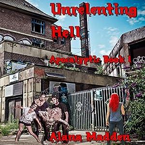 Unrelenting Hell Audiobook