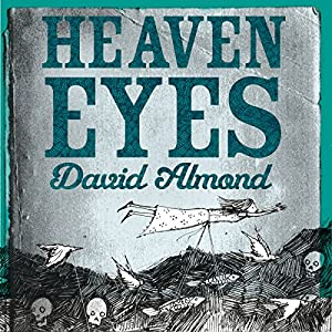 Heaven Eyes Audiobook