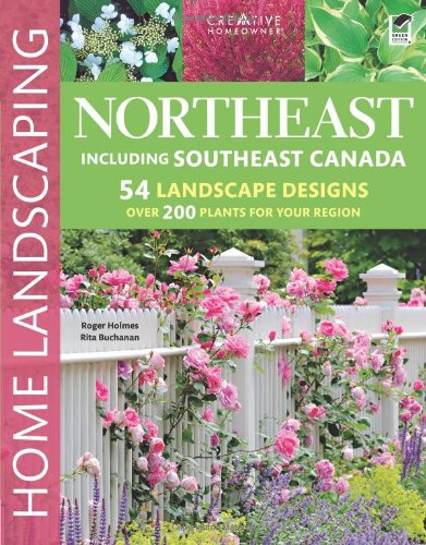 Northeast Home Landscaping, 3rd edition: Including Southeast Canada (Halloween Stores In Nh)