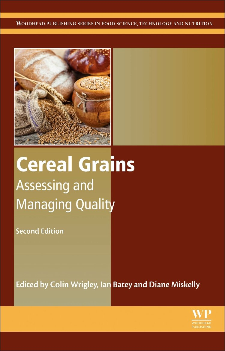 Cereal Grains: Assessing and Managing Quality (Woodhead Publishing Series in Food Science, Technology and Nutrition) by Woodhead Publishing
