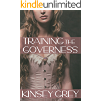Training the Governess (Victorian medical erotica) (Humiliating the Governess Book 2)