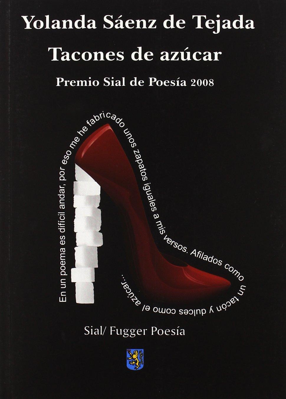 Tacones de azucar (Fugger Poesia): Amazon.es: Yolanda Saenz De ...