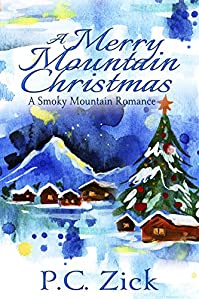 A Merry Mountain Christmas by P.C. Zick ebook deal