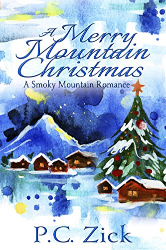 A Merry Mountain Christmas (Smoky Mountain Romance Book 4) (Fireplace Carl)