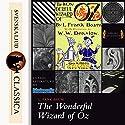 The Wonderful Wizard of Oz (Land of Oz 1) Hörbuch von L. Frank Baum Gesprochen von: Phil Chenevert
