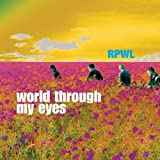 World Through My Eyes by Rpwl