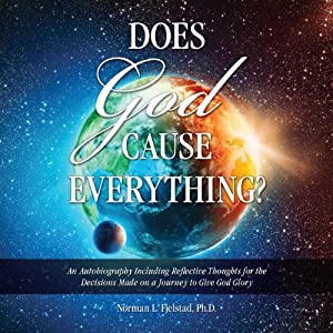 Does God Cause Everything? Audiobook