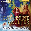 Season of the Sun Audiobook by Catherine Coulter Narrated by Anne Flosnik