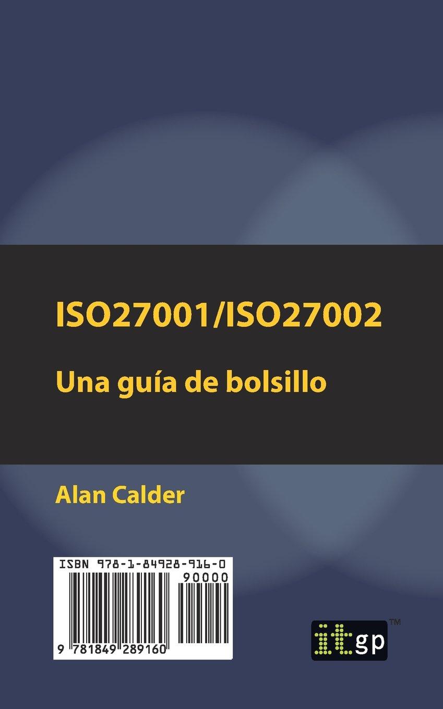 ISO27001/ISO27002: Una guía de bolsillo (Spanish Edition