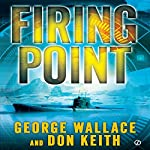 Firing Point | George Wallace,Don Keith