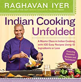 927c7be3b Indian Cooking Unfolded  A Master Class in Indian Cooking