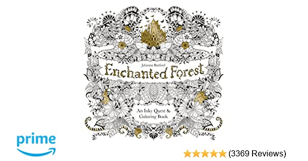 Amazon Enchanted Forest An Inky Quest Coloring Book 6063887956574 Johanna Basford Books