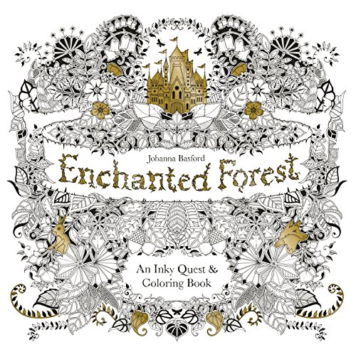 Enchanted Forest: An Inky Quest and Coloring book (Activity Books, Mindfulness and Meditation, Illustrated Floral Prints) (Inky Quest)