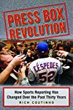 Press Box Revolution: How Sports Reporting Has Changed over the Past Thirty Years