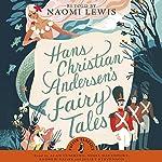 Hans Andersen's Fairy Tales | Hans Christian Andersen