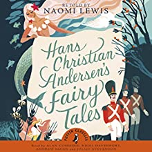 Hans Andersen's Fairy Tales Audiobook by Hans Christian Andersen Narrated by Alan Cumming, Nigel Davenport, Andrew Sachs, Juliet Stevenson