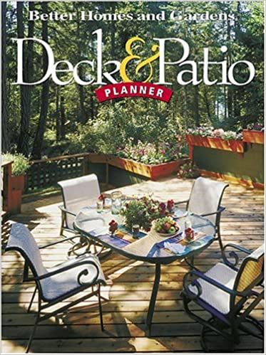 Deck Patio Planner Better Homes Gardens Better Homes And
