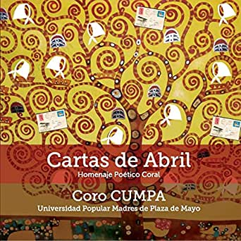 Cartas de Abril - Homenaje Poético Musical by Coro CUMPA de ...