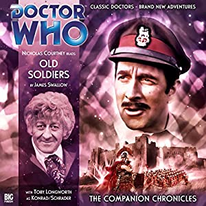 Doctor Who - The Companion Chronicles - Old Soldiers Audiobook